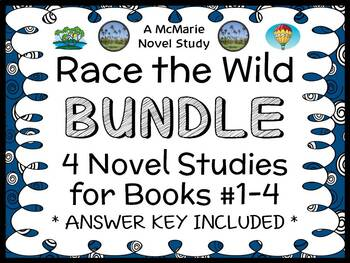 Race the Wild BUNDLE (Kristin Earhart) 4 Novel Studies : Books #1-4  (120 pages)
