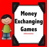 Race to 25¢ and other Money Exchanging Games (Differentiated)
