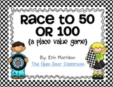 Race to 50 or 100 {A Place Value Game}