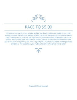 Race to $5.00 Counting Dollars and Quarters