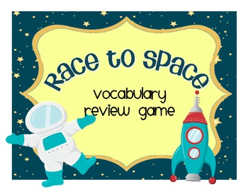 Race to Space: Vocabulary Review