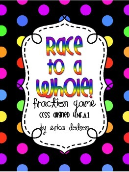 Race to a Whole!  Adding Fractions & Fraction Conversion Game