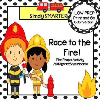 Race to the Fire!:  LOW PREP Community Helper Themed Flat Shape Activity