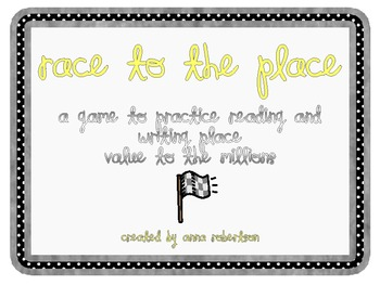 Race to the Place: Recognizing and Naming Place Value Up to the Millions