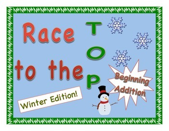 """""""Race to the Top"""" No-Prep Early Addition Game - Winter Themed!"""