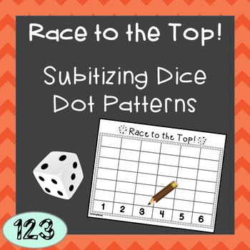 Subitizing Dice Pattern Game -Race to the Top
