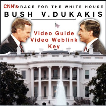 Race to the Whitehouse Bush v. Dukakis Video Guide + Video