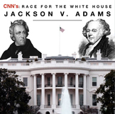 "Race to the Whitehouse ""Jackson v. Adams Video Guide + Weblink"