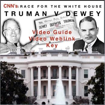 "Race to the Whitehouse ""Truman v. Dewey"" Video Guide + WebLink & Key"