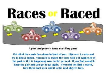 Races or Raced- a Present or Past Tense Verb Matching Game
