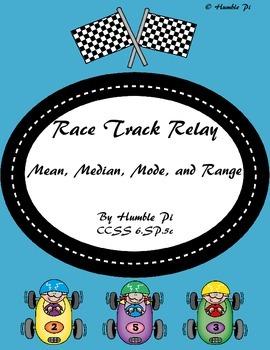 Racetrack Relay: Mean, Median, Mode, and Range- 6.SP.5c