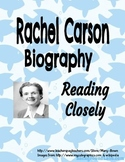 Rachel Carson Biography -Reading Closely Passage
