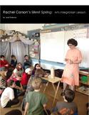 Rachel Carson's Silent Spring:  Arts Integration Lesson
