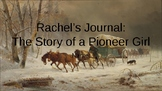 Rachel's Journal: The Story if a Pioneer Girl Vocab Slides
