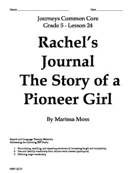 Journeys Common Core 5th - Rachel's Journal Supplemental Packet for the SLP