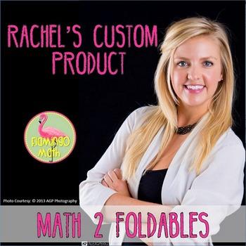 Rachel's Math 2 Foldables® (A Custom Product)