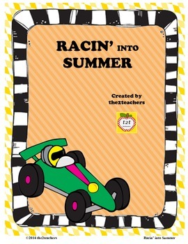 End of the Year - Racin' Into Summer