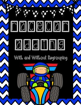 Racing Addition with and without Regrouping