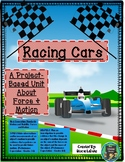 Racing Cars - A Unit About Force and Motion