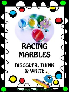 Racing Marbles: Discover, Think & Write