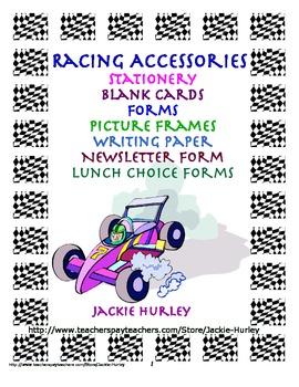 Racing, Racing, Racing: Racing Accessories Forms, Frames, Stationery
