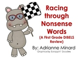 Racing Through Nonsense Words - A DIBELS Review for First Grade