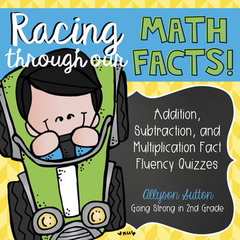 Racing Through Our Math Facts!  Addition, Subtraction, Multiplication Fact Tests