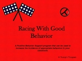 Racing With Good Behavior;  Race Car Themed Positive Behavior Support