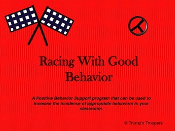Racing With Good Behavior;  Race Car Themed Positive Behav