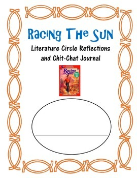 Racing the Sun Literature Circle Novel Book Study