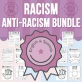 Racism - (Skin Color) - Anti-Racism BUNDLE