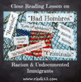Racism & Undocumented People: Close Reading