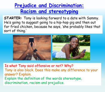 Racism and Stereotypes (1hr PP, wrksheets, clips)