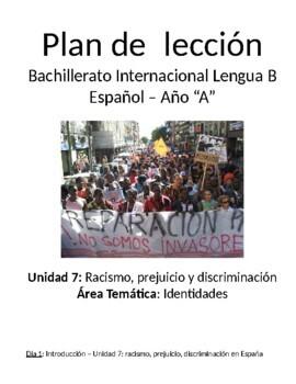 Racismo, prejuicio y discriminación: IB Spanish unit plans