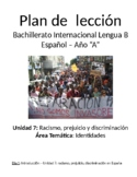 Racismo, prejuicio y discriminación: IB Spanish unit plans