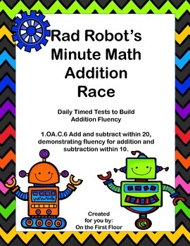 Rad Robot's Minute Math Addition Race-Daily Timed Tests to Build Fluency