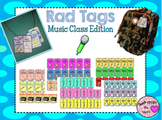 Rad Tags (Music Class Edition)