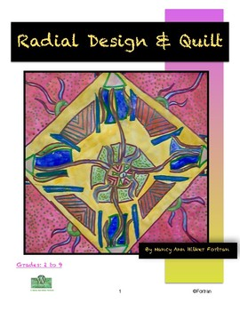 Radial Design & Quilt Visual Arts Lesson for Grades 2 to 9