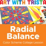Radial Balance: Color Scheme Collage Lesson