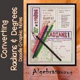 Radians & Degrees Doodle Notes or Graphic Organizer