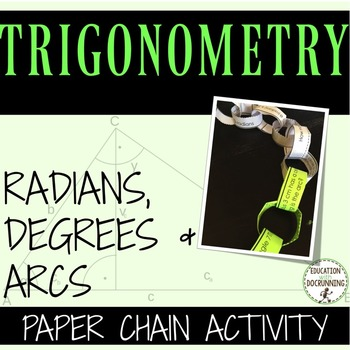 Radians and Degrees Paper Chain Activity