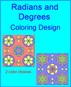 Radians and Degrees - Coloring Activity #2