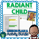 Radiant Child by Javaka Steptoe Lesson Plan and Activities