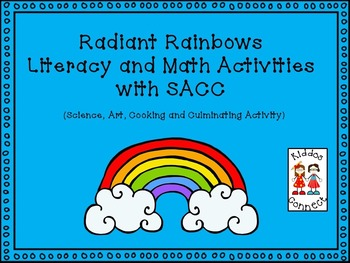 Radiant Rainbows Literacy and Math Activities with SACC