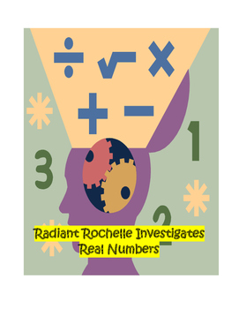 Radiant Rochelle Investigates Real Numbers
