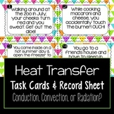 Heat Transfer Radiation, Conduction, & Convection Task Cards