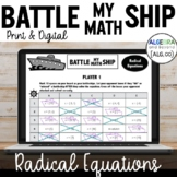 Solve Radical Equations Activity- Battle My Math Ship Game