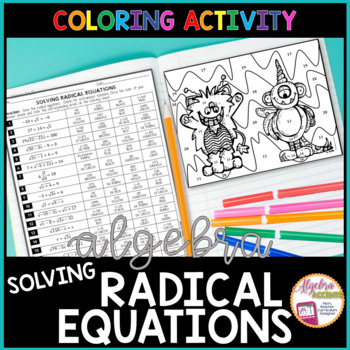 Solving Radical Equations Coloring Activity By Algebra Accents Tpt