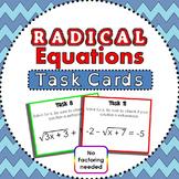 Radical Equations Task Cards