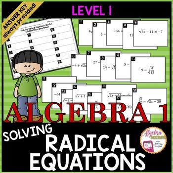 Solving Radical Equations Task Cards LEVEL 1